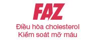 Faz điều hòa cholesterol kiểm soát mỡ máu cao huyết áp hiệu quả
